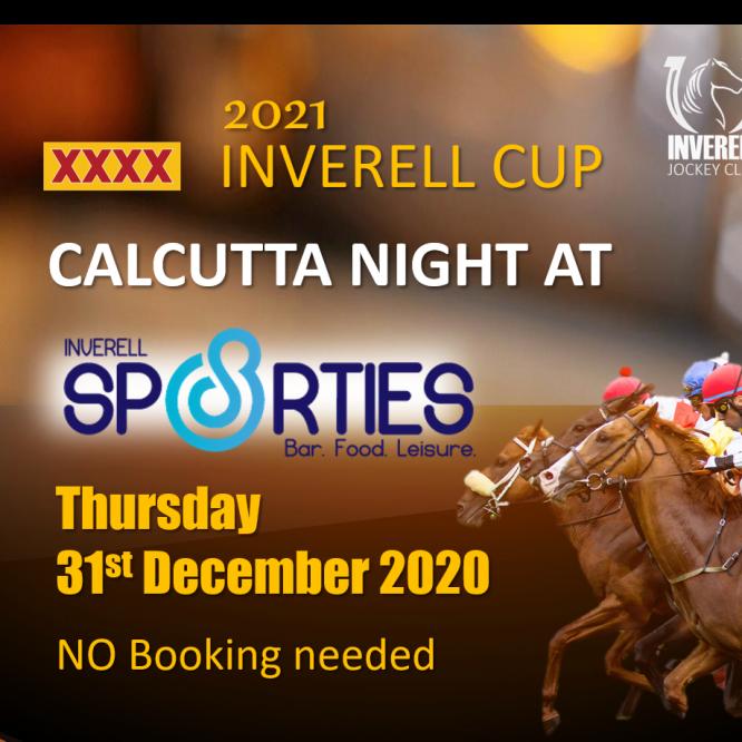 CALCUTTA NIGHT – 6pm Inverell Sporties 31st December 2020
